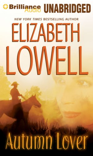 Autumn Lover (Brilliance Audio on Compact Disc): Elizabeth Lowell