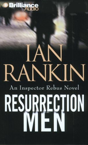 Resurrection Men (Inspector Rebus Series) (1423333551) by Ian Rankin