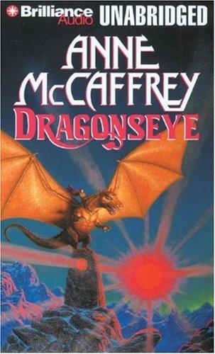 Dragonseye (Dragonriders of Pern Series): McCaffrey, Anne