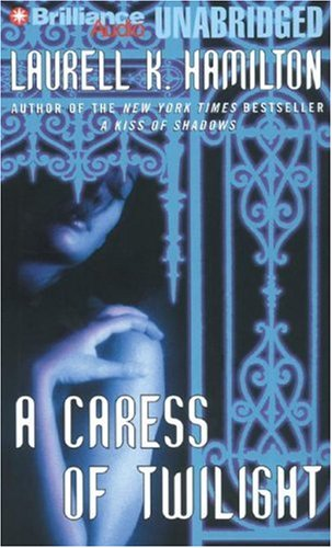 A Caress of Twilight (Meredith Gentry, Book 2): Hamilton, Laurell K.