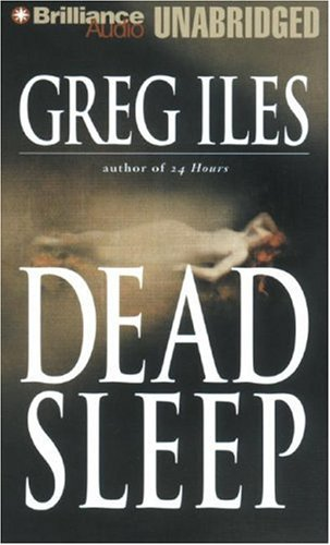 Dead Sleep: Greg Iles