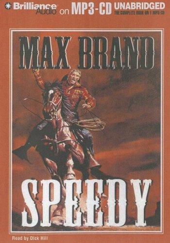 Speedy (9781423335313) by Max Brand