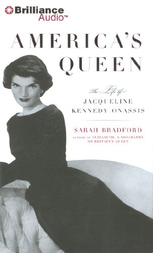 America's Queen: The Life of Jacqueline Kennedy Onassis: Bradford, Sarah
