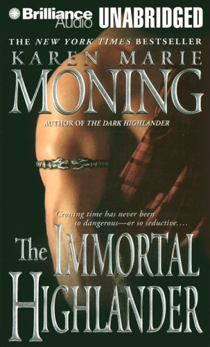 The Immortal Highlander (Highlander Series): Moning, Karen Marie