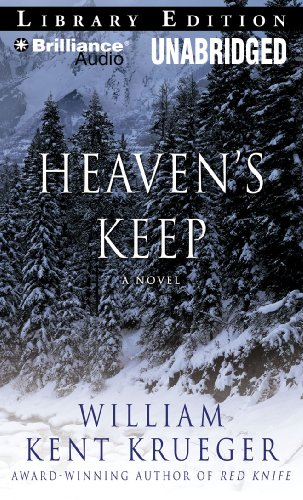 Heaven's Keep: A Novel (Cork O'Connor Series) (9781423341857) by William Kent Krueger