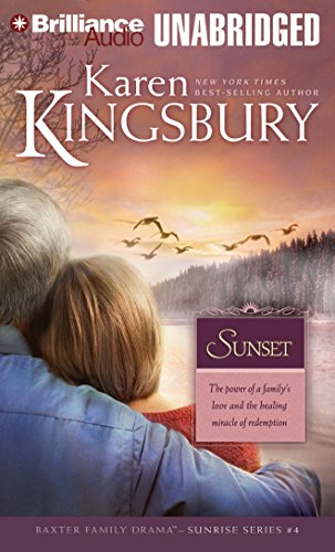 Sunset (Sunrise Series-Baxter 3, Book 4): Kingsbury, Karen
