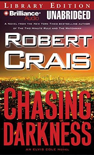 9781423344384: Chasing Darkness (Elvis Cole/Joe Pike Series)