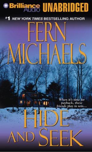 Hide and Seek (The Sisterhood: Rules of the Game, Book 1): Fern Michaels