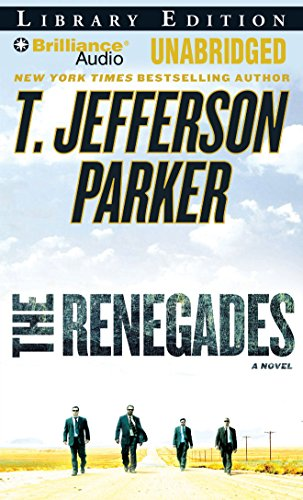 The Renegades (Charlie Hood Series): Parker, T. Jefferson