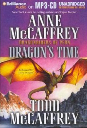 9781423346999: Dragon's Time (Dragonriders of Pern Series)