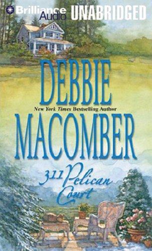 311 Pelican Court: Library Edition: Macomber, Debbie