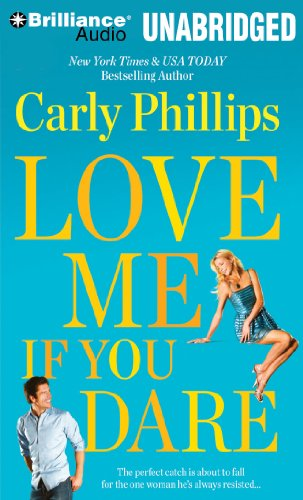 Love Me If You Dare (Most Eligible Bachelor Series): Carly Phillips