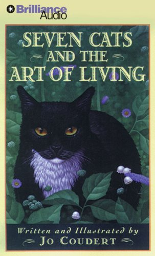 9781423352679: Seven Cats and the Art of Living