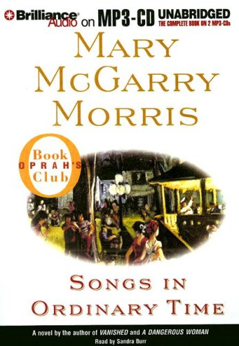 Songs in Ordinary Time (Oprah's Book Club): McGarry Morris, Mary