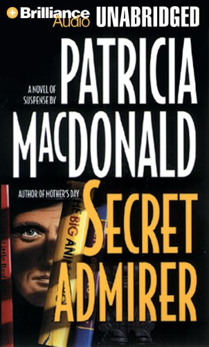 Secret Admirer (1423353234) by Patricia MacDonald