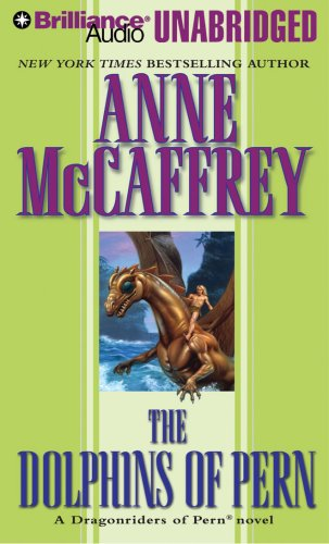 The Dolphins of Pern (Dragonriders of Pern Series): McCaffrey, Anne