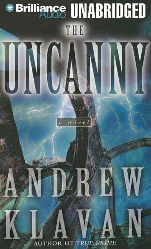 The Uncanny (1423358392) by Klavan, Andrew