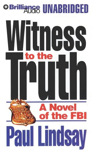 Witness to the Truth: Paul Lindsay