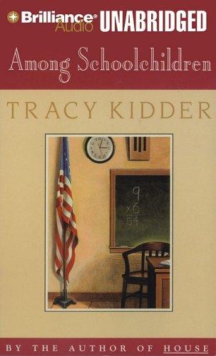 Among Schoolchildren: Kidder, Tracy
