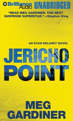 Jericho Point: An Evan Delaney Novel (Evan Delaney Series): Gardiner, Meg