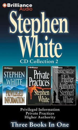 9781423362128: Stephen White CD Collection 2: Privileged Information, Private Practices, Higher Authority (Dr. Alan Gregory Series)