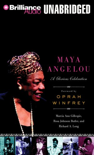 9781423364849: Maya Angelou: A Glorious Celebration