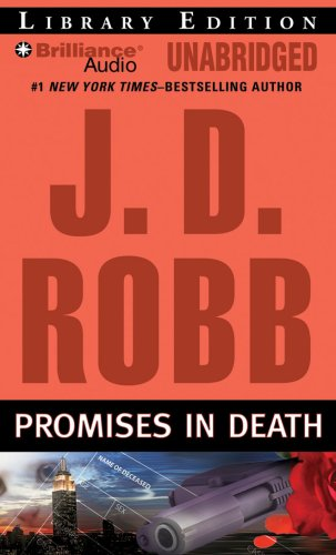 Promises in Death (In Death Series) Robb, J. D. and Ericksen, Susan