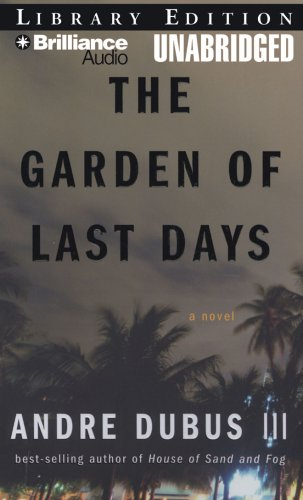 9781423366607: The Garden of Last Days: A Novel