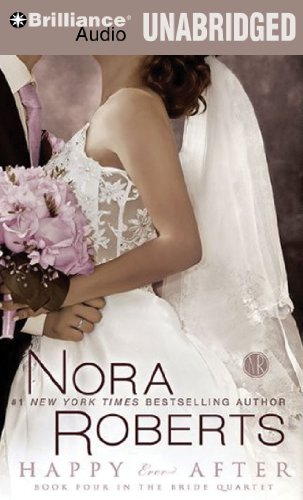 9781423368991: Happy Ever After (Bride (Nora Roberts) Series)