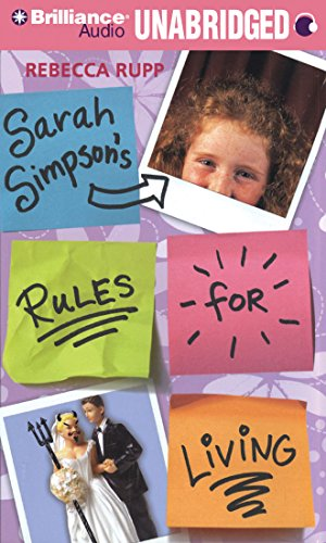 Sarah Simpson's Rules for Living: Rupp, Rebecca
