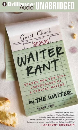 Waiter Rant: Thanks for the Tip - Confessions of a Cynical Waiter: Steve Dublanica