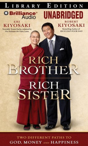 9781423372905: Rich Brother, Rich Sister: Two Different Paths to God, Money and Happiness