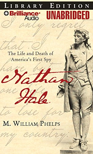 9781423374046: Nathan Hale: The Life and Death of America's First Spy