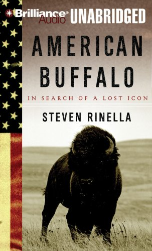 9781423374145: American Buffalo: In Search of a Lost Icon
