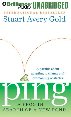 Ping: A Frog in Search of a New Pond (1423375246) by Stuart Avery Gold