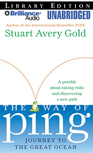The Way of Ping: Journey to the Great Ocean (1423375319) by Gold, Stuart Avery