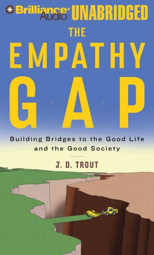 9781423376781: The Empathy Gap: Building Bridges to the Good Life and the Good Society