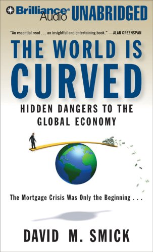 9781423377108: The World is Curved: Hidden Dangers to the Global Economy