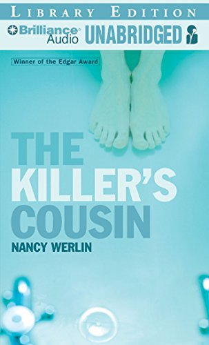 The Killer's Cousin: Library Edition: Werlin, Nancy/ Podehl, Nick (Narrator)