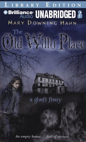 9781423381136: The Old Willis Place: A Ghost Story