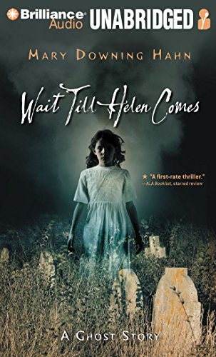 9781423381167: Wait Till Helen Comes: A Ghost Story