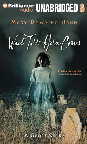 9781423381181: Wait Till Helen Comes: A Ghost Story