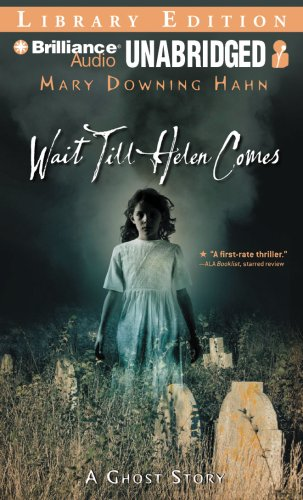 9781423381198: Wait Till Helen Comes: A Ghost Story