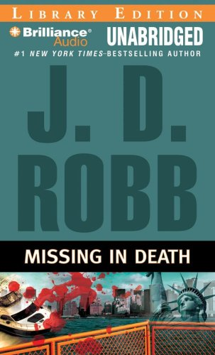 Missing in Death (In Death Series): Robb, J. D.