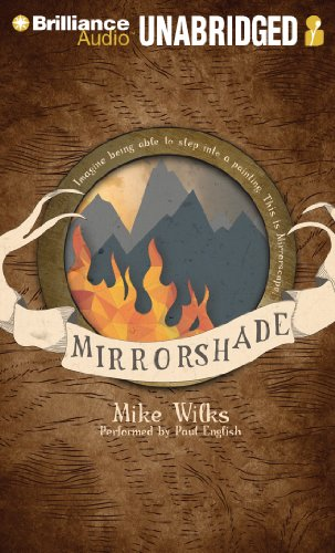 Mirrorshade (The Mirrorscape Trilogy): Mike Wilks