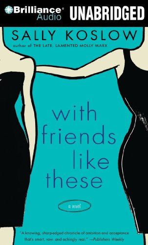 9781423385486: With Friends Like These: A Novel