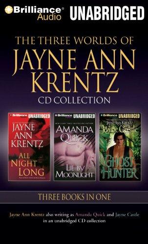 9781423386544: The Three Worlds of Jayne Ann Krentz: All Night Long, Lie By Moonlight, Ghost Hunter