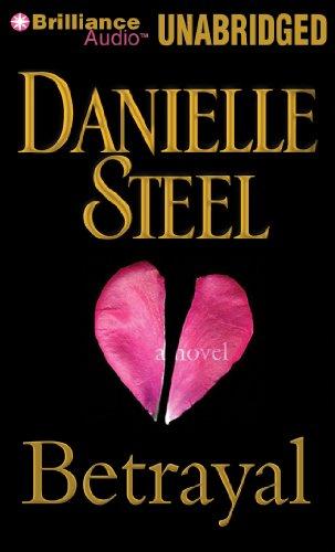 Betrayal: A Novel: Steel, Danielle