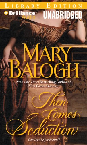 Then Comes Seduction (Huxtable Series) (1423388976) by Mary Balogh