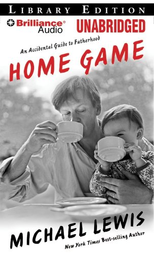 9781423389538: Home Game: An Accidental Guide to Fatherhood